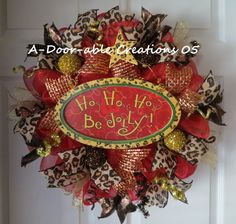 FREE SHIPPING...Ho Ho Ho..Be Jolly...Leopard Christmas Wreath by ADoorableCreations05 on Etsy https://www.etsy.com/listing/167732052/free-shippingho-ho-hobe-jollyleopard