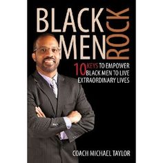 #Book Review of #BlackMenRock from #ReadersFavorite - https://readersfavorite.com/book-review/black-men-rock  Reviewed by Romuald Dzemo for Readers' Favorite  In Black Men Rock: 10 Keys to Empower Black Men to Live Extraordinary Lives, author and motivational speaker Michael Taylor shares invaluable insights that can transform and enrich the lives, not only of black folk across the world, but of most people who are seekers and dreamers. In his no-nonsense style, the ...