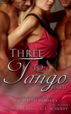 Three to Tango, Book II by Marina Cross Tango, Third, Books, Livros, Book, Livres, Libros, Libri