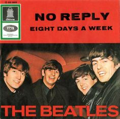 The Beatles' No Reply / Eight Days a Week, German single sleeve