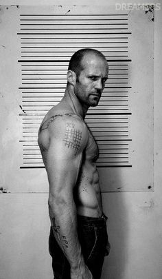"Jason Statham. Seriously...a mug-like shot without a shirt. He could totally murder someone and I'd be like, ""It's okay, he probably had a good reason."""