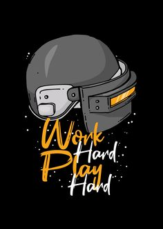 Work hard play hard - Minecraft, Pubg, Lol and Hd Wallpapers For Mobile, Gaming Wallpapers, Mobile Wallpaper, Game Wallpaper Iphone, Galaxy Wallpaper, Helmet Drawing, Shirt Drawing, Mobile Logo, Adventure Car