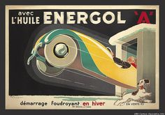 A French poster design by René Vincent for Huile Energol circa 1934