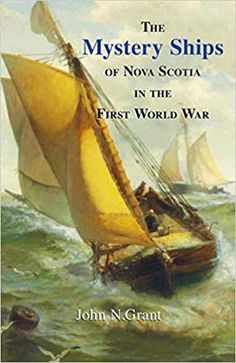 Availability: The mystery ships of Nova Scotia in the First World War : Q-ships vs U-boats in 1917 / John N. New Books, Books To Read, German Submarines, What Book, Fiction Writing, Magazine Articles, Nova Scotia, Vintage Images, First World
