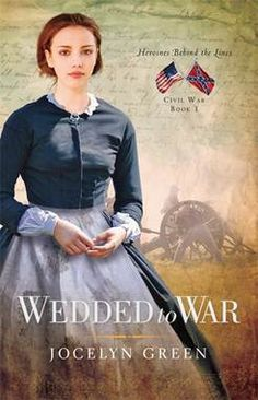 Wedded to War. An Interview with author, Jocelyn Green