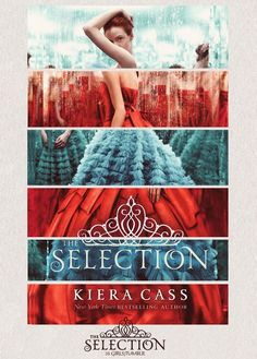 For thirty-five girls, the Selection is the chance of a lifetime. By Kiera Cass