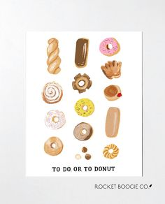 To do, or to Donut: Art Print Poster Print Poster, Donuts, Cool Designs, Hand Painted, Art Prints, Illustration, Pattern, Gifts, Color