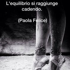 Paola Felice Original — #paolafelice #love #scripture #amoscrivere Love Scriptures, Quote Citation, Bff Quotes, Cool Words, Tumblr, Tattoo Quotes, Told You So, Wisdom, Dance