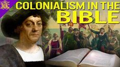 The Israelites: COLONIALISM in the BIBLE!!!