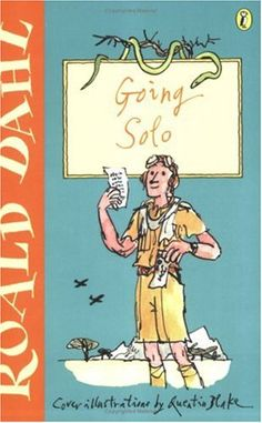 """Going Solo"" av Roald Dahl - Bought used on eBay/World of Books/Abe Books"