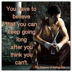 Trust yourself! You can do more than you think you can!