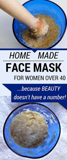 HOMEMADE FACE MASK FOR WOMEN OVER 40! BECAUSE BEAUTY DOESN'T HAVE A NUMBER!