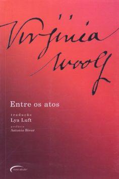 Entre Os Atos por Virginia Woolf