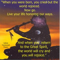 Natives don't have set prayers like Christians or Catholics do. Our prayers aren't from a book. We pray from our heart-wocekiya. I think this was a lovely prayer one had though. Native American Prayers, Native American Spirituality, Native American Wisdom, Native American Beauty, Native American History, American Indians, Cherokee History, American Symbols, American Life