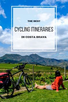 Best cycling itineraries in Costa Brava. Three different routes, three different levels.