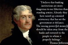 """""""The bold efforts of the present bank has made to control the government… Are but premenitions of the fate that awaits the American people should they be deluded into a perpetuation of this institution, or the establishment of another like it.""""  President Andrew Jackson 1757-1845  We are run by institutions, each a part of an hierarchy,  controlling the people; from religious institutions that manipulate our perception of GOD to governments, all, ultimately, being controlled by the money…"""