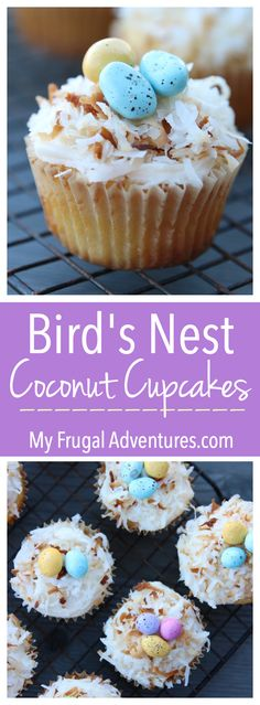 Bird's Nest Easter Coconut Cupcakes- simple recipe that is as tasty as it is cute!