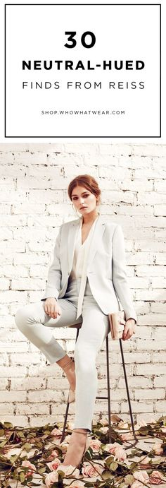 Not so into color for spring? Don't panic—neutrals are a reliable and on-trend alternative. This season, we're looking to Reiss for stylish basics in tans, whites, grays and more.