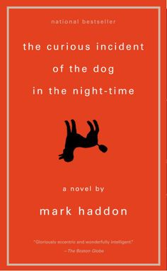 The Curious Incident of the Dog in the Nighttime - one of my faves