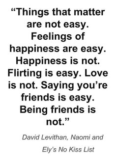 Things that matter are not easy / David Levithan, Naomi and Ely's No Kiss List