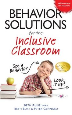 Teresa Fair-Field, OTR/L, reviews Behavior Solutions for the Inclusive Classroom and shares why every teacher should have a copy of this book. Pinned from Our Journey Thru Autism by SPD Blogger network. For more sensory-related pins, see http://pinterest.com/spdbn