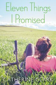 Eleven Things I Promised by Catherine Clark Click on the cover to see if the book's available at Cragin Library