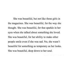 """She was beautiful, deep down to her soul"""