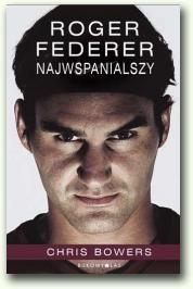 dlaniego.net : Książka Roger Federer. Najwspanialszy