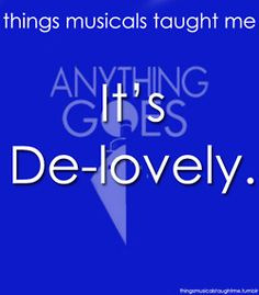 things #musicals taught me *Anything Goes*