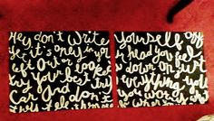 Painting of your song lyrics/quotes on canvas