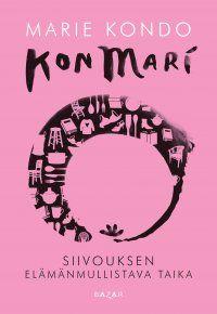 Marie Kondo - KonMari – Siivouksen elämänmullistava taika, e-kirja Clean Book, Konmari Method, Spirituality Books, Marie Kondo, What To Read, Ark, Self Help, Childrens Books, Science Fiction