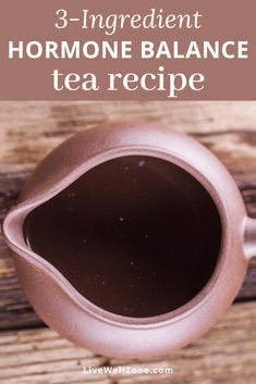 This hormone balancing tea recipe uses 3 potent and easy-to-find herbs for female hormone balance. It's a fantastic addition to your hormone balance diet and ideal for a wide variety of hormonal imbalances. Foods To Balance Hormones, Balance Hormones Naturally, Green Tea Benefits, Healthy Liver, Hormone Balancing, Tea Blends, Tea Recipes, Herbal Remedies, Health And Nutrition