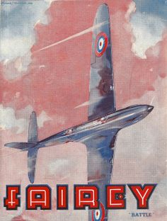"Fairey Aviation Company - ""Fairey Battle"" advert, issued in 1938  A colourful advert, by Richard Trevethick, from the 1938 Empire Air Day fo..."