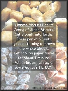 If you love those delicious & warm donuts you get at the nearest Chinese Restaurant, then this is the recipe for you...TASTES DELICIOUSLY identical & it's EASY!