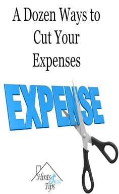 A Dozen Ways to Cut Your Expenses. Spending less means more choices in life. Have a more secure future or even afford a few more or your wants.