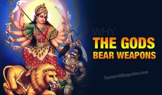 http://www.sanskritimagazine.com/indian-religions/hinduism/gods-bear-weapons/