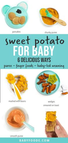 Sweet Potato for Baby – 6 Delicious (and easy) Ways! Sweet potatoes are a superfood and a great first food for babies 4 months and up. Serve them pureed, smashed, or as a finger food for baby-led weaning. #babyfood #sweetpotato #babypurees