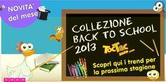 Scopri la Collezione Scuola e Asilo 2012/2013 su www.TocTocShop.com/novita-mese