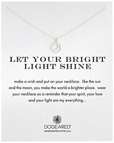 "Dogeared ""Reminder"" Let Your Bright Light Shine Sun and Moon Pendant Necklace, 16.25"", http://www.amazon.com/dp/B00L3ZSHUQ/ref=cm_sw_r_pi_awdm_5VeNwb1YEGC6B"