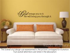 If God Brings You To It, He Will Bring You Through It - Vinyl Wall Art - Quote - Vinyl Lettering - Decal - MVDC082