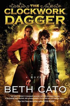 The Clockwork Dagger by Beth Cato | September 16th 2014 from Harper Voyager | #Paranormal #Steampunk
