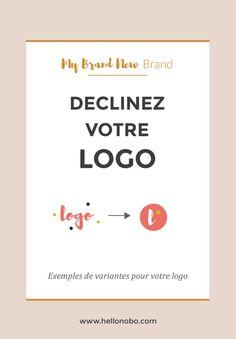 Declinez votre logo