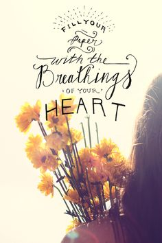 Monday Quote: Breathings Of Your Heart