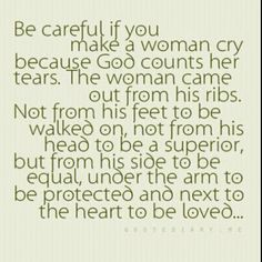 This is how a real man should treat/feel about his woman