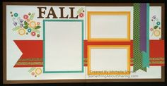 Fall Scrapbook Layouts with colorful, textured papers and stamping. CTMH Paper Fundamentals add double-side textures for lots of creative fun.  #SomethingAboutSharing  #fall #CTMH