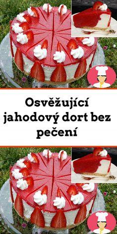 Osvežující jahodový dort bez pecení Torte Cake, Picnic Blanket, Christmas Tree, Holiday Decor, Super, Lifestyle, Fitness, Whipped Cream, Biscuits