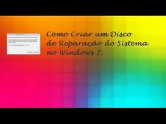 Como Gravar um CD de Reparação do Windows 7 ♡ ♥
