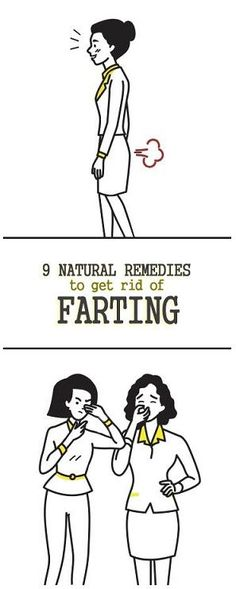 9 Best Natural Home Remedies to Get Rid of Farting Problem.