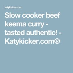 We recently enjoyed a slow cooker beef keema and it was delicious! This is our slow cooker keema curry recipe so you can make it yourself! Slow Cooker Beef, Slow Cooker Recipes, Keema Curry Recipe, Beef Keema, Garam Masala, Curry Recipes, Dinner, Cooking, Healthy