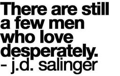 A Hopeless Romantic on We Heart It Great Quotes, Quotes To Live By, Inspirational Quotes, Cutest Quotes, Awesome Quotes, Motivational, The Words, Jd Salinger, We Heart It